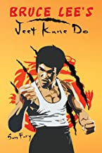Bruce Lee's Jeet Kune Do: Jeet Kune Do Training and Fighting Strategies (Self-Defense) PDF