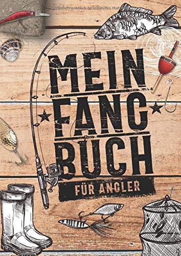 Mein Fangbuch für Angler: Notizbuch zum Angeln auf Hecht, Zander, Barsch, Karpfen, Forelle, Hering für Fänge, Fotos, Fische, Köder uvm. • 21 x 29,7 cm • DIN A4 • 110 Seiten