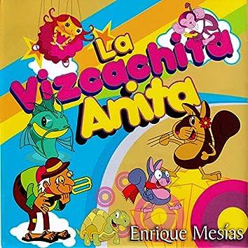La Vizcachita Anita