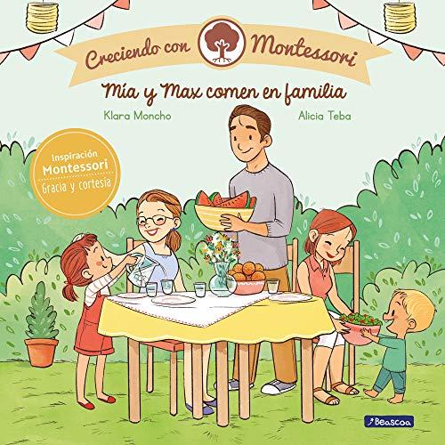 Mía y Max comen en familia (Creciendo con Montessori)