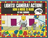 Lights! Camera! Action!: How a Movie Is Made (Reading Rainbow)