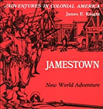Jamestown, New World Adventure (Adventures in Colonial America)