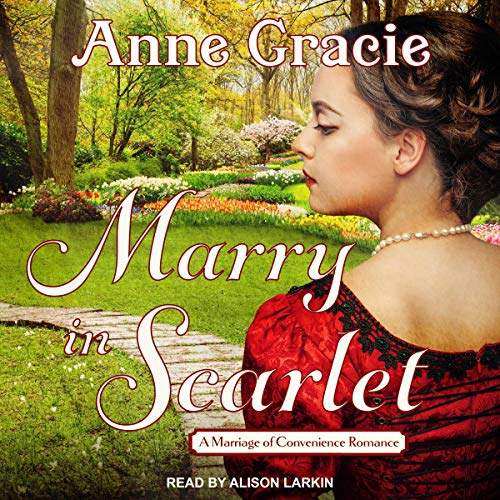 Marry in Scarlet Audiobook By Anne Gracie cover art