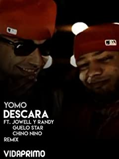 Yomo - Descara ft. Jowell y Randy, Guelo Star, Chino Nino - Remix