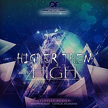 Higher then High