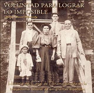 Voluntad para lograr lo imposible (Spanish Edition)