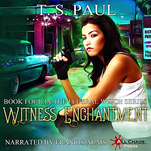 Witness Enchantment     The Federal Witch, Book 4              By:                                                                                                                                 T S Paul                               Narrated by:                                                                                                                                 Francis Alais                      Length: 7 hrs and 28 mins     10 ratings     Overall 4.5