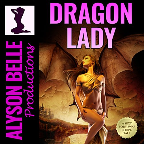 Dragon Lady: A Gender Swapped LitRPG Adventure Titelbild