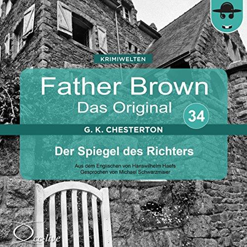 Der Spiegel des Richters (Father Brown - Das Original 34) Titelbild