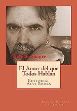 Tinta de Sangre: El Amor del que Todos Hablan (Spanish Edition)