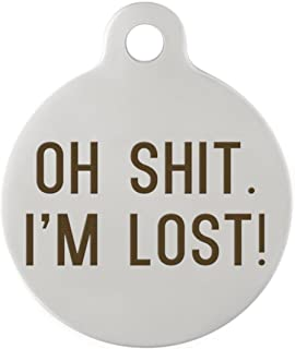 dogIDS Oh Shit, I'm Lost! DogSpeak Pet ID Tag - Funny Personalized Laser Engraved Stainless Steel with Free S-Hook and Split Ring