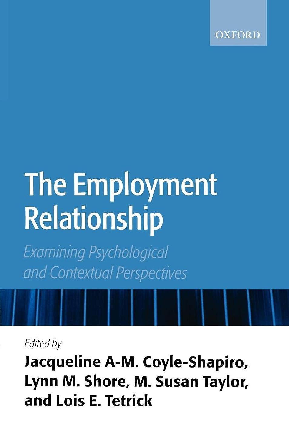 軽く追う娯楽The Employment Relationship: Examining Psychological And Contextual Perspectives