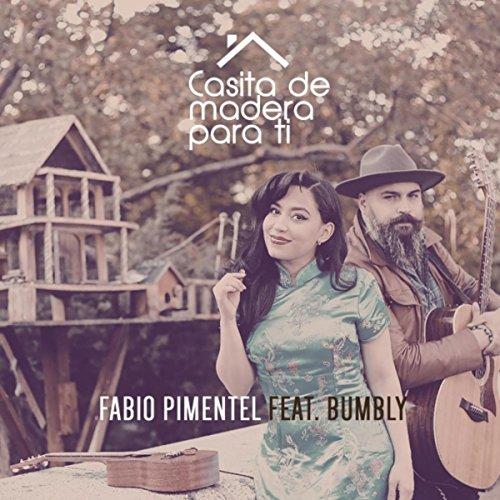Casita de Madera para Ti (feat. Bumbly)