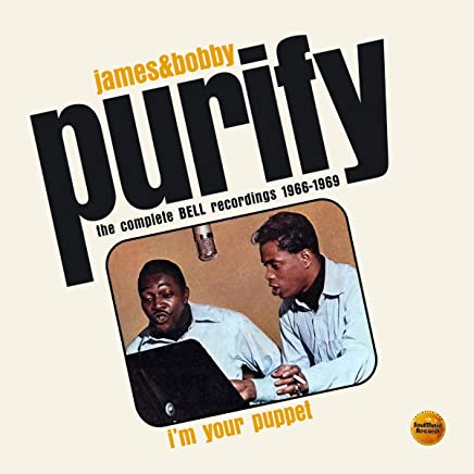 JAMES & BOBBY PURIFY - I'm Your Puppet: The Complete Bell Recordings 1966-1969 (2019) LEAK ALBUM