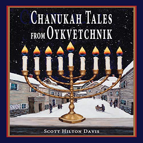 Chanukah Tales from Oykvetchnik audiobook cover art