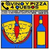 Vino y Pizza 4 Quesos