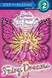 Fairy Dreams (Barbie) (Step into Reading) by Man-Kong, Mary (2013) Paperback