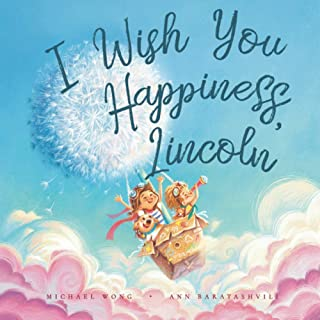 I Wish You Happiness, Lincoln