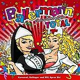 Ballermann Total - Fasching 2020 Party Hits (Karneval, Schlager und XXL Apres Ski) [Explicit]