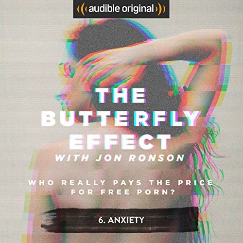 Ep. 6: Anxiety (The Butterfly Effect) audiobook cover art