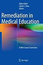 Remediation in Medical Education: A Mid-Course Correction