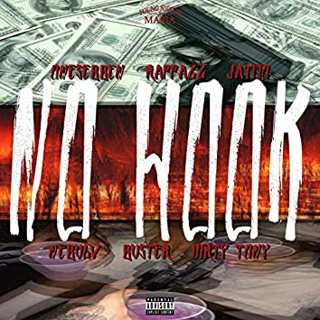 NO HOOK (feat. Blopaonthebeat, Young Nigga$ Mafia,Onesebben, Rappazz, Ja999o, NebulV, Buster & Dirty Tony)