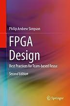FPGA Design: Best Practices for Team-based Reuse