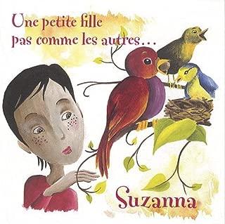 Susanna, une petite fille pas comme les autres