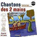 Chantons des deux mains - Comptines à signer avec bébé (1CD audio MP3)