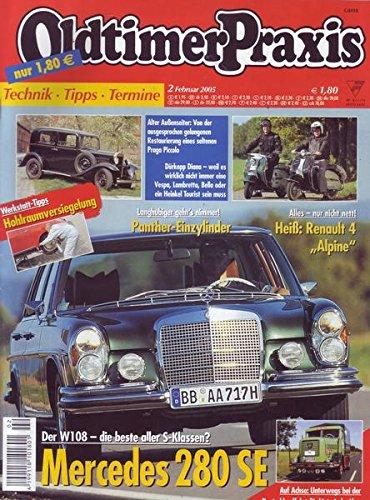 Oldtimer Praxis Nr. 02/2005 Der W108-die beste aller S-Klassen? Mercedes 280 SE