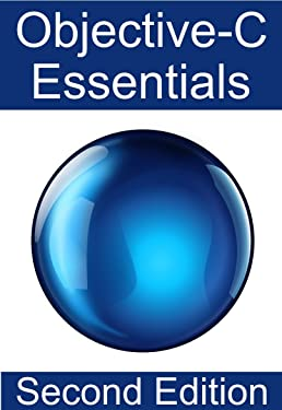 Objective-C 2.0 Essentials - Second Edition