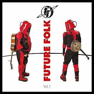 Future Folk, Vol. 1 [Explicit]