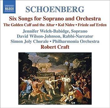 Schoenberg: 6 Orchestral Songs / Kol Nidre / Friede Auf Erden