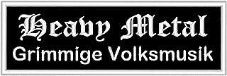 Spruchaufnäher 'Heavy Metal   Grimmige Volksmusik'   Ein rechteckiger Patch mit ca. 12x4cm