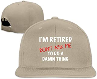 Village hope Cap I'm Retired Don't Ask Me to Do A Damn Thing Paint