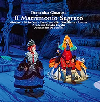 Cimarosa: Il matrimonio segreto (Live)