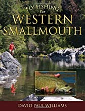 Fly Fishing for Western Smallmouth by David Paul Williams (2014-07-15)