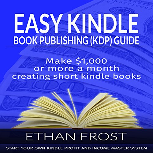 Easy Kindle Book (KDP) Publishing Guide audiobook cover art