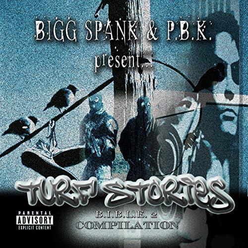 Bigg Spank & P.B.K.