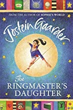 The Ringmasters Daughter by Jostein Gaarder (2002-01-01) Hardcover