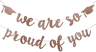 2020 Graduation Party Decorations- Rose Gold Glittery We are So Proud of You Graduation Banner,Graduation Party Decoration Supplies,Grad Party Decorations,Congratulations Grad Party Decorations