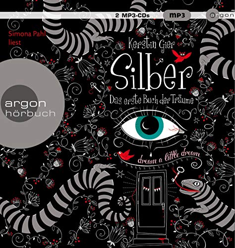 Silber – Das erste Buch der Träume (Silber-Trilogie, Band 1)