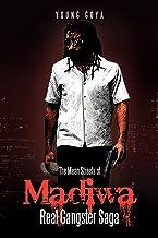 The Mean Streets of Madiwa: Real Gangster Saga