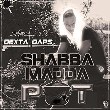 Shabba Madda Pot - Single
