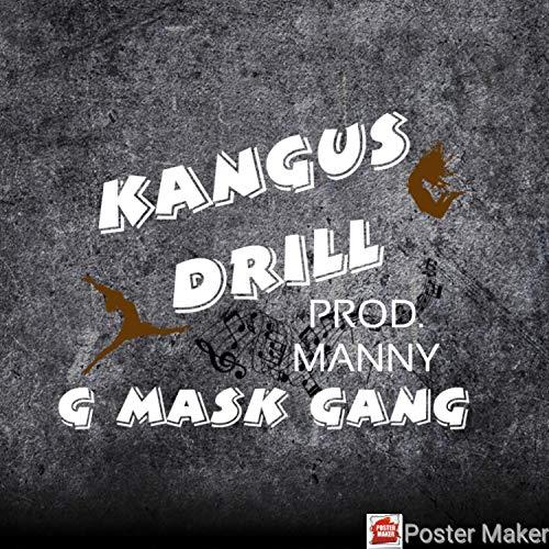 Kangus Drill [Explicit]
