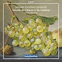 Johann Gottlieb Janitsch: Sonate da Chiesa e da Camera by Epoca Barocca (2015-05-03)