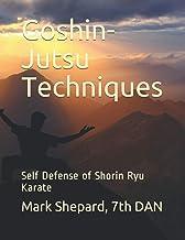 Goshin-Jutsu Techniques: Self Defense of Shorin Ryu Karate