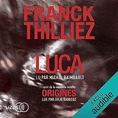 Luca suivi d'Origines