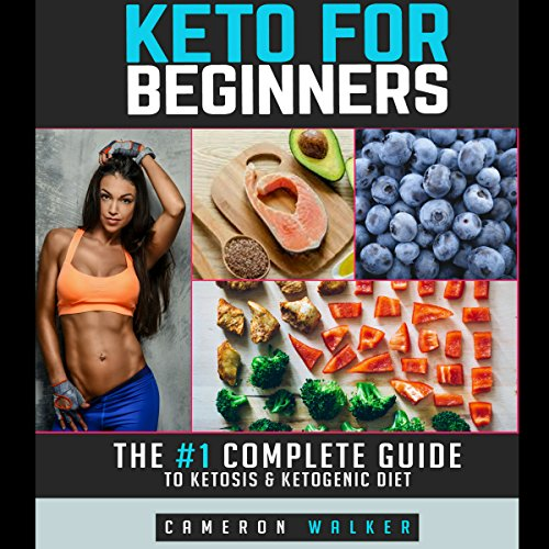Keto for Beginners Audiobook By Cameron Walker cover art