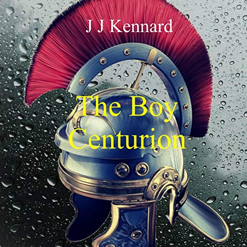 The Boy Centurion audiobook cover art